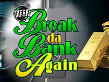 Бесплатный зал вулкан: играть онлайн в автомат Mega Spins Break Da Bank